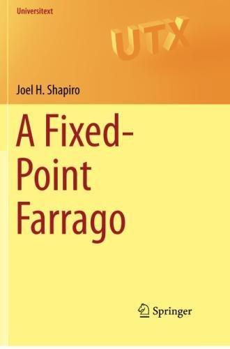 A Fixed-Point Farrago (Universitext)