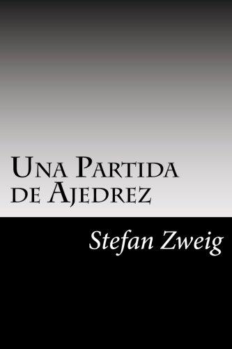 Una Partida De Ajedrez (Spanish Edition)