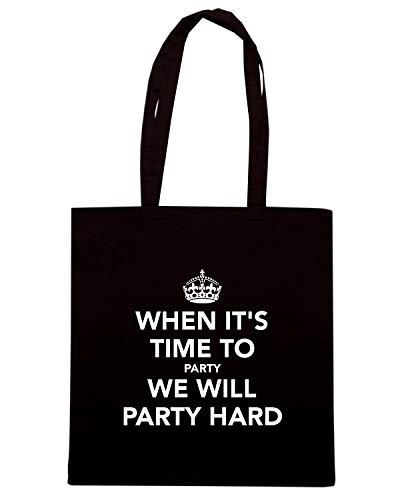 Nera WHEN PARTY KEEP WILL TIME TO PARTY WE HARD Shopper IT'S AND CALM Borsa TKC4184 gqYfC5