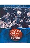 Creative Health : Teaching Strategies for the Classroom, Guynes, Charlotte, 0495013889