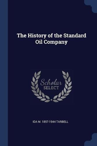 The History of the Standard Oil Company pdf epub