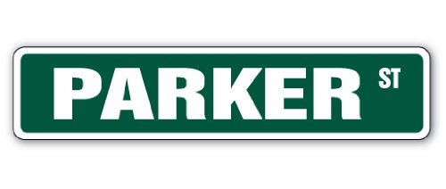 PARKER Street Sign name kid child boy girl room bedroom gift from (Parker Name)