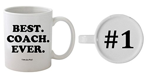 Funny Guy Mugs Best Coach Ever Ceramic Coffee Mug, White, 11-Ounce