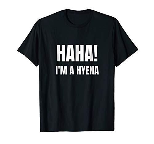 Haha I'm A Hyena Funny Halloween Costume Tshirt]()