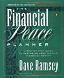 img - for The Financial Peace Planner: A Step-by-Step Guide to Restoring Your Family's Financial Health 1st (first) edition Text Only book / textbook / text book