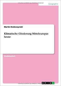 Klimatische Gliederung Mitteleuropas heute