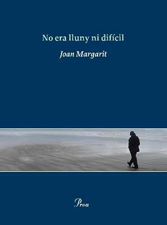 No era lluny ni difícil (OSSA MENOR) (Catalan Edition)