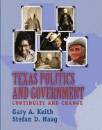 Texas Government - Continuity & Change (06) by Keith, Gary - Haag, Stefan [Paperback (2005)] PDF