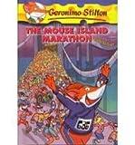 The Mouse Island Marathon (Geronimo Stilton (Numbered Prebound))