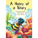 A Honey of a Story, Harcourt School Publishers Staff, 0153230320