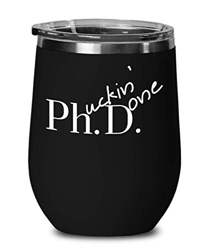 - Phd Graduation Gift Ideas Wine Tumbler 12 oz Gift Black Mug for Women and Men Doctor Graduate Scientist Grad Student (Black)