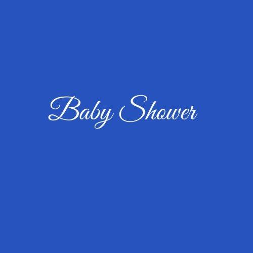 Baby Shower ...: Libro degli ospiti Bambino Baby Shower Guest book guestbook ospiti decorazioni accessori idee regalo Bambino battesimo 100 Pagine Bianche 21 x 21 cm Copertina Blu (Italian Edition)
