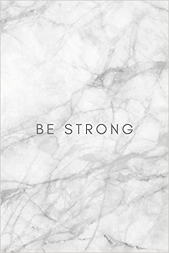 Be Strong: Quote journal for girls Notebook Composition Book ...