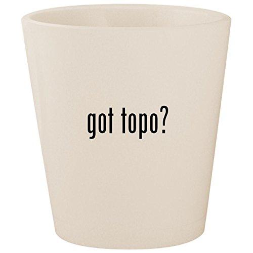 got topo? - White Ceramic 1.5oz Shot Glass -