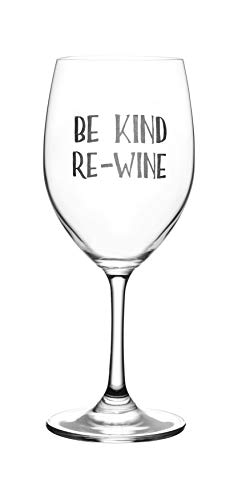 Be Kind, Re-Wine - Cute, Novelty, Etched Wine Glass by Lushy Wino - Large 16 Ounce Size with Funny, Etched Sayings - Gift Box