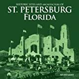 Historic Sites and Architecture of St. Petersburg Florida