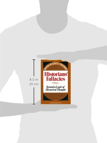 Historians' Fallacies : Toward a Logic of Historical Thought