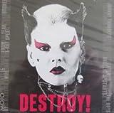 : Mojo Presents Destroy