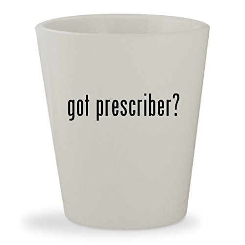 got prescriber? - White Ceramic 1.5oz Shot - Ray Bans Prescribed