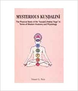 Mysterious Kundalini The Physical Basis of the