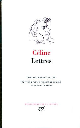 Lettres (Bibliotheque de la Pleiade) (French Edition)