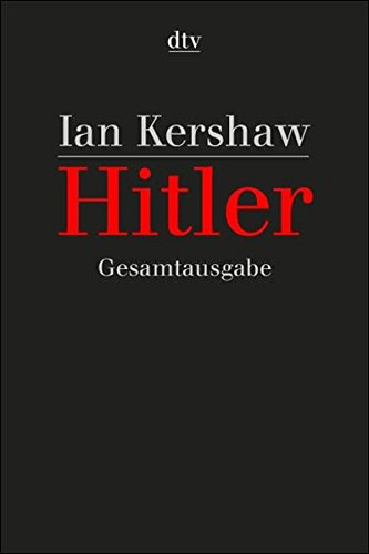 Hitler Gesamtausgabe in 3 Bänden: 1889-1936, 1936-1945 und 1889-1945 Registerband