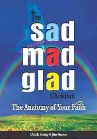 The Sad Mad Glad Christian