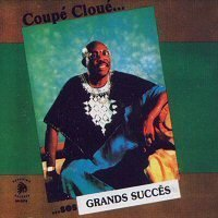 Best of ... Ses Grands Succes by Coupe Cloue (1992-08-03)