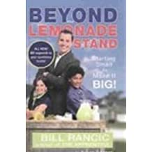 Beyond the Lemonade Stand: Starting Small to Make It Big!