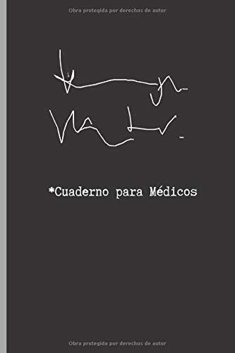 CUADERNO PARA MEDICOS: CUADERNO 15,20 cm x 23 cm.120 Pgs. REGALO ORIGINAL. DIARIO, APUNTES, AGENDA. por Inspired Notebooks