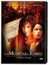 LAS MUERTAS DE JUAREZ (The Virgin of Juarez) [NTSC/REGION 1 & 4 DVD. Import-Latin America] (Subtitles: English, Spanish)