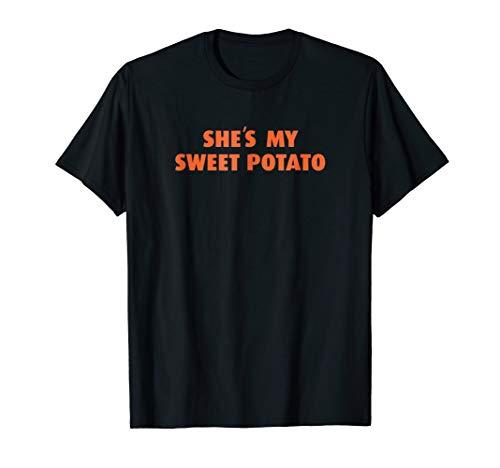 She's My Sweet Potato Shirt Thanksgiving Couple's T-Shirt