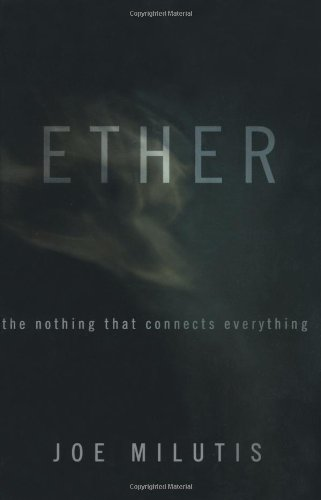 Read Online Ether: The Nothing That Connects Everything ebook