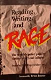 Reading, Writing and Rage, Dorothy F. Ungerleider, 0915190427