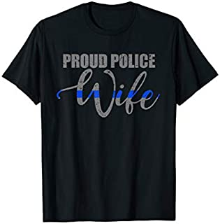 [Featured] Police Wife Gift - Proud Police Wife - Thin Blue Line in ALL styles | Size S - 5XL