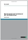"""Über das deutsche Lied """"So trincken wir alle"""" von Orlando di Lasso"""