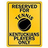 Reserved For Tennis Kentucky Players Only - Usa States - Parking Sign [ Decorative Novelty Sign Wall Plaque ]