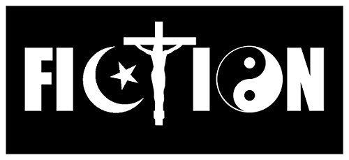 Sticker Decal Fiction Atheist Agnostic Skeptic Funny Anti-Christian Slogan - Agnostic Bumper Stickers