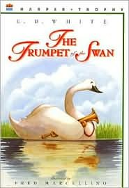 Read Online The Trumpet of the Swan by E. B. White, Fred Marcellino (Illustrator), Fred Marcellino (Illustrator) PDF