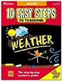 Ten Easy Steps to Teaching Weather, Michelle Robinette, 1569110263