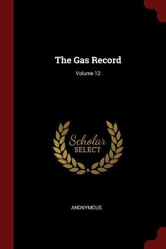 Download The Gas Record; Volume 12 ebook
