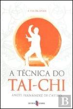 Read Online A Técnica do Tai-Chi (Portuguese Edition) ebook