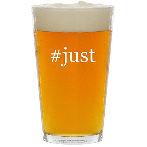 #just - Glass Hashtag 16oz Beer Pint