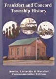 Frankfort and Concord Township History, , 1563118459