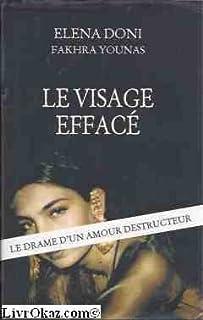 Le visage effacé : le drame d'un amour destructeur, Younas, Fakhra