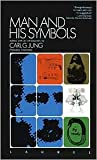 img - for Man and His Symbols by Carl Gustav Jung, Franz M. L. von (Editor), Aniela Jaffe (Editor), Jolande Jacobi (Editor), Joseph L. Henderson (Editor) book / textbook / text book