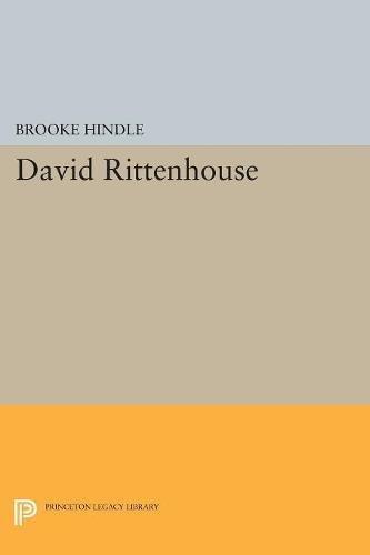 Read Online David Rittenhouse (Princeton Legacy Library) ebook