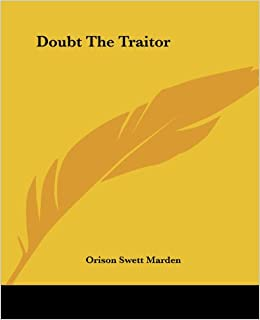 Doubt the Traitor