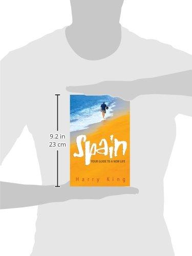 Spain: Your Guide To A New Life: Amazon.es: Harry King: Libros en idiomas extranjeros