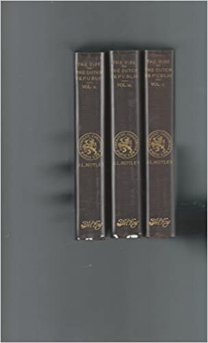 Rise of the Dutch Republic 3 Volumes